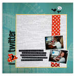 i love twitter<br>{Scrapbook Trends May '11}