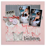 just believe<br>{Scrapbook Trends Stamping '12}