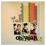 oh yeah<br>{Scrapbook Trends Quick & Easy}