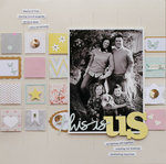 this is us | Scrapbook Trends Apr '14