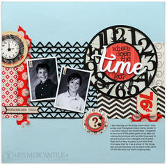 where does the time go?<br>{JBS Mercantile Kits}