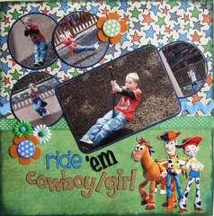 Ride 'em cowboy/girl