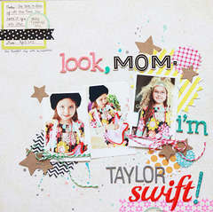Look, Mom- I'm Taylor Swift!