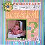 Did you just call me Butterball?