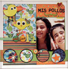 MIS POLLOS (MY CHICKENS)