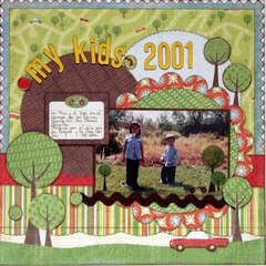 MY KIDS 2001