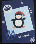 Penguin Card with Let It Snow and Snowflakes