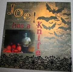 Joel has a knife