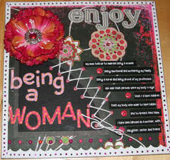 Enjoy being a woman