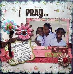 I PRAY..