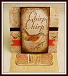 Chirp, Chirp~