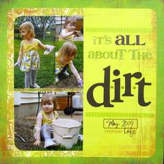 It's All About the Dirt