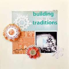 Building our own Traditions