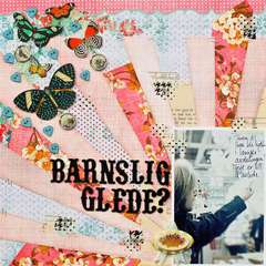 Barnslig glede/Childish Joy