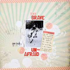 The Brave & Unafraid