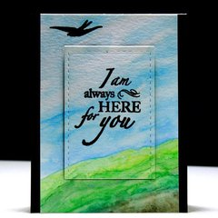I am always Here for You Watercolor