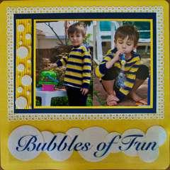 * bubbles of Fun