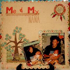 Me & My Nana