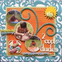 2 Cool Dudes