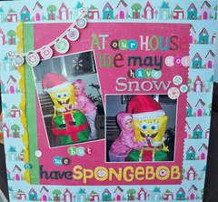 ...We have Spongebob!