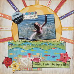 I wish, I wish to be a fish.