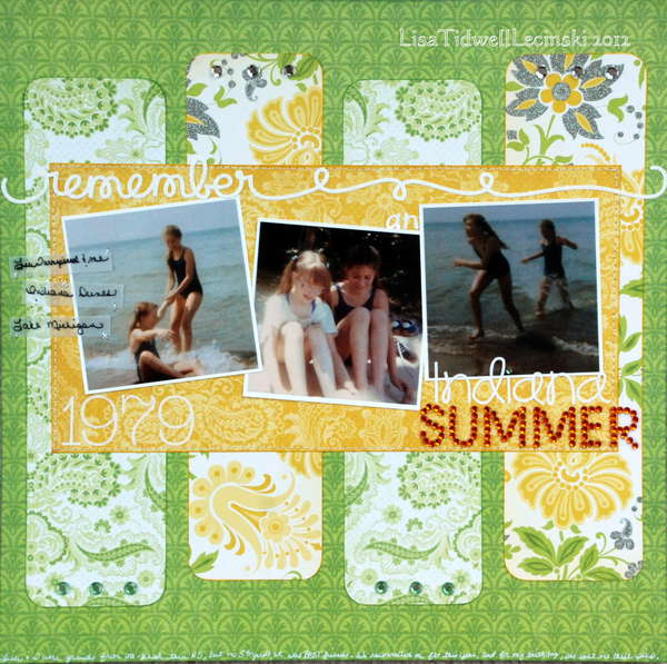 Remembered Summers: Layout: Remember An Indiana Summer