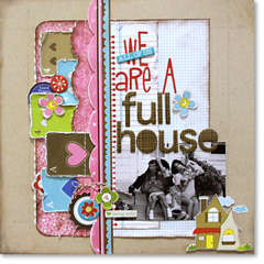 We are a full House by Katherine McElvain