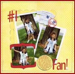 #1 Fan!