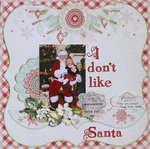 I Don't Like Santa *C'est Magnifique Dec Kit*