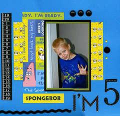 I'm 5