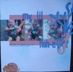 My Lil Fish-e