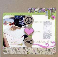 Peace, Love, Scrapbooking by Designer:  Katrina Simeck