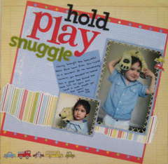 Hold Play Snuggle