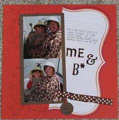 Me & B