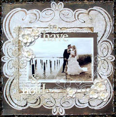 To Have & Hold * Petaloo * & Scrap That! July Kit
