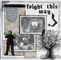 fright this way