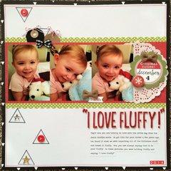 I Love Fluffy!