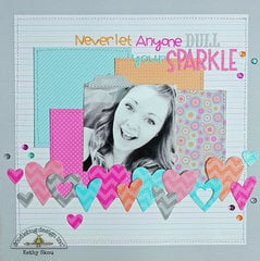 *** Doodlebug Designs***Never let anyone dull your sparkle