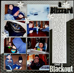 A Blizzard and a Blackout