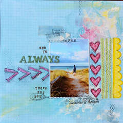 She is Always There For You *True XOXO Scrapbooking*