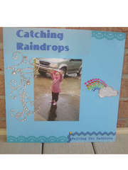 Catching Raindrops, Waiting for rainbows