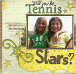 Will you be tennis stars?