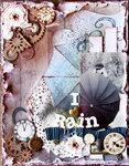 I Love Rain ~Donna Salazar Designs~