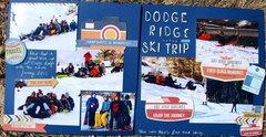 Dodge Ridge Ski Trip