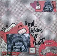 Your smile tickles my heart