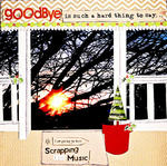Goodbye is such a hard thing to say . . .