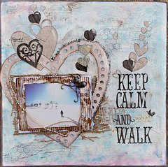 Keep Calm and go for a Walk!