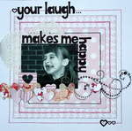 Your Laugh... Makes Me Happy