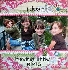 ~I just Love having 2 little girls~