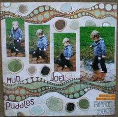 Mud Puddles